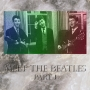 Artwork for Rock N Roll Archaeology Episode 7: Meet The Beatles Part 1