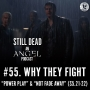 Artwork for #55. Why They Fight