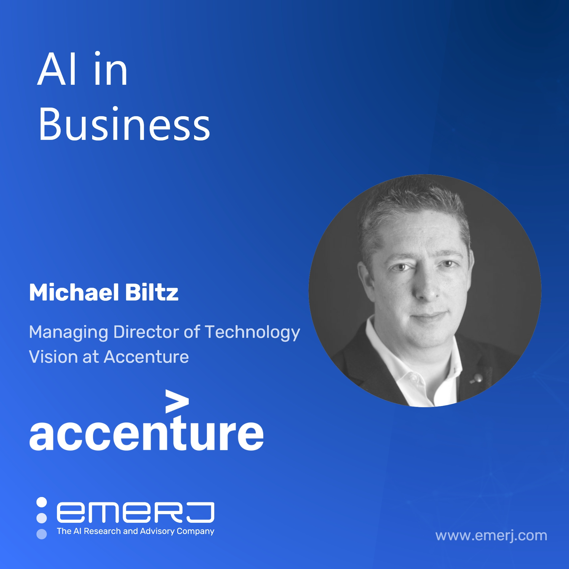 AI Reshaping the Workforce, Trends for 2021 and Beyond - with Michael Biltz of Accenture