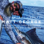 Artwork for #0084 - Matt George - The Quest For 100 Sailfish In A Bay Boat With Hunter Smith And Tommy DiMattina