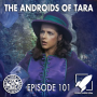 Artwork for Episode 101: The Androids of Tara (2 Brash 2 Young 2 David)