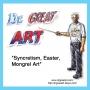 Artwork for Episode 11: Syncretism, Easter, Mongrel Art