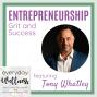Artwork for Ep. 62 Entrepreneurship, Grit and Success