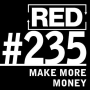 Artwork for RED 235: How To Make More Money - Lessons From A Door-To-Door Salesman