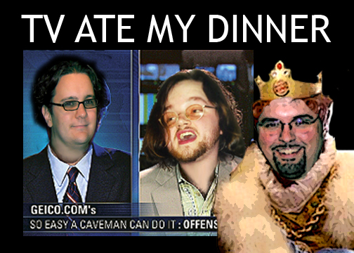 TV Ate My Dinner:  Episode Thirteen