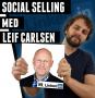 Artwork for #46: I 2019 handler salg ikke længere kun om at sælge [Social Selling del. 1]