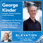 Artwork for Ep 08: Integrating Life Planning with Financial Planning and the Path to the Golden Civilization with George Kinder