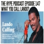 Artwork for The Hype Podcast Episode 147 What you call Lando?