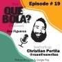 Artwork for Fresh or Phresh Presents Que Bola Ep. 19 Journalist Christian Portilla @roamfreewrites