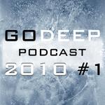 Go Deep 2010 #1