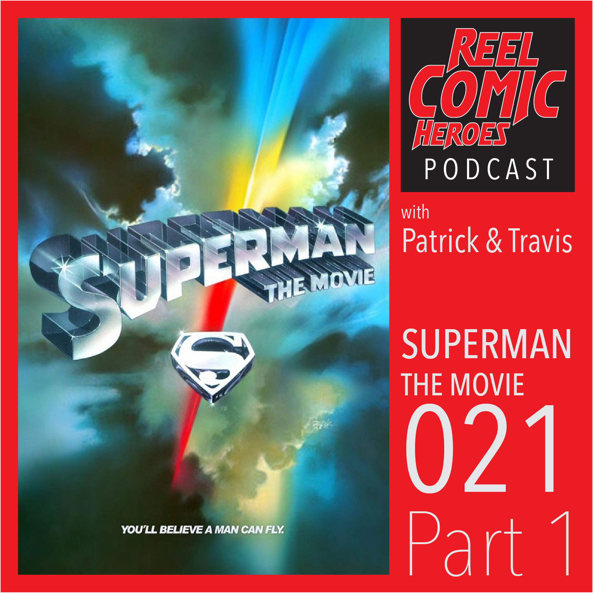 Artwork for Reel Comic Heroes 021 - Superman: The Movie - Part 1