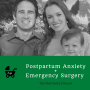 Artwork for 41: Postpartum Anxiety + Emergency Surgery