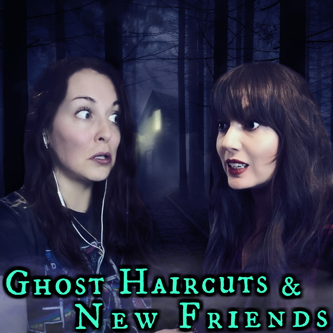 Ghost Haircuts & New Friends