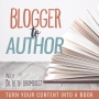 Artwork for B2A #0: Welcome to the Blogger to Author Podcast
