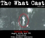 Artwork for The What Cast #283 - Interdimensional and Holographic Beings