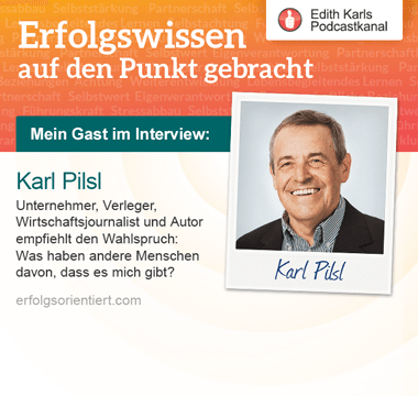 116 - Im Gespräch mit Karl Pilsl