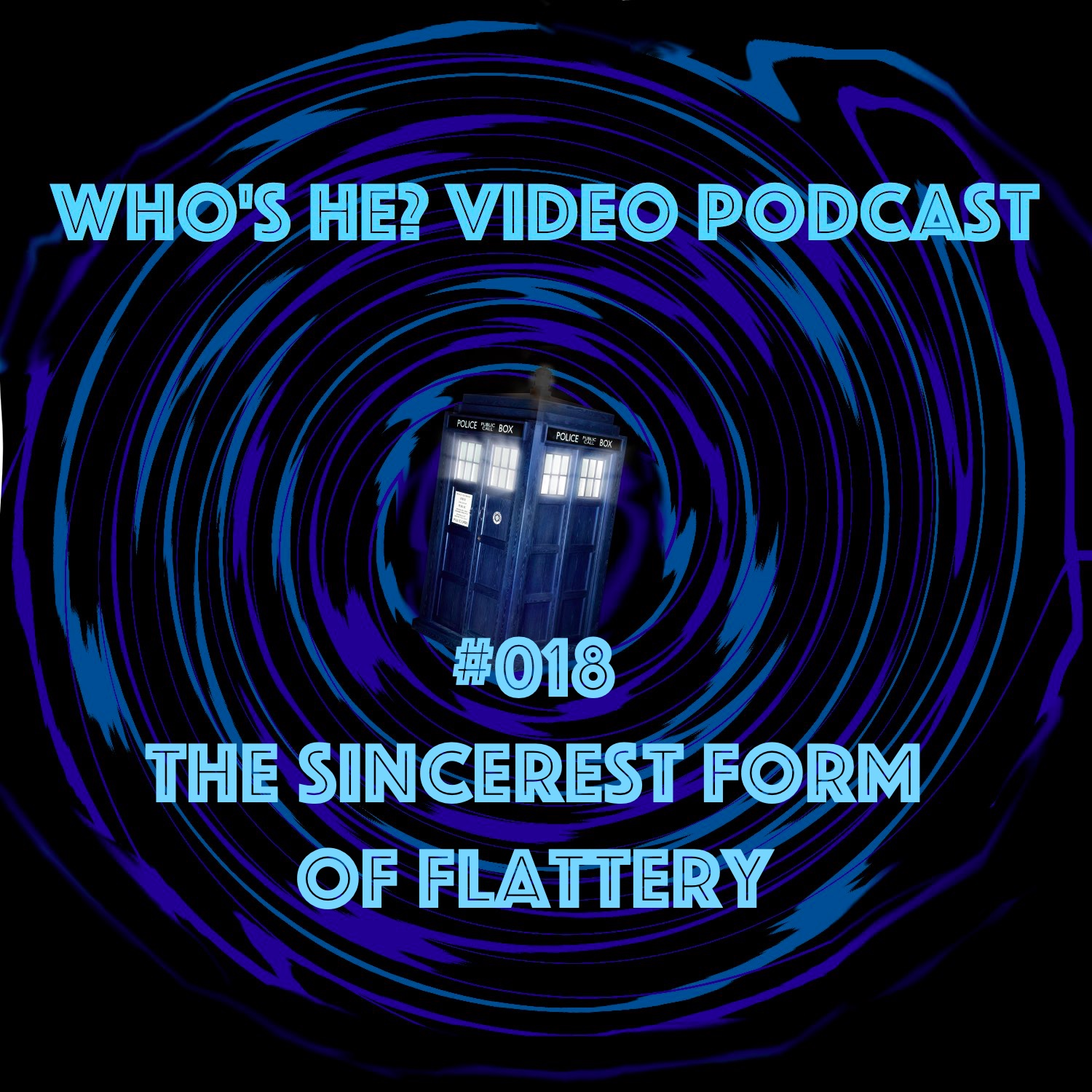 Artwork for Doctor Who: Who's He? Video Podcast #018 The sincerest form of flattery