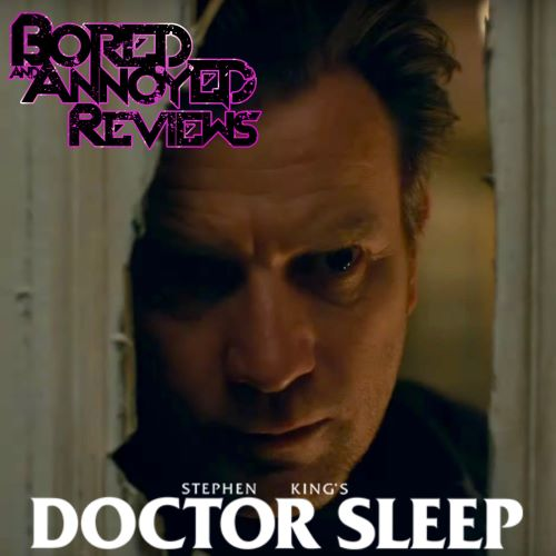 "B&A Reviews: ""Dr. Sleep"" (Spoiler Free Review)"