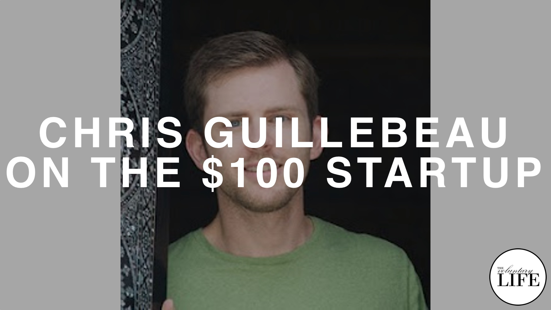 "57 Chris Guillebeau on ""The $100 Startup"""