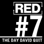 Artwork for RED 007: David's Last Real Job...