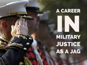 A Career in Military Justice as a JAG - EP 59