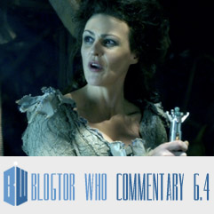 Doctor Who 6.4 - Blogtor Who Commentary