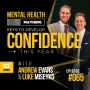 Artwork for Mental Health Mayhem: Keys To Develop Confidence This Year - ACEWEEKLY065
