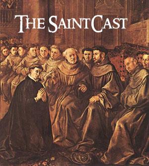 SaintCast#14, St. Bonaventure, Eucharistic Congress, CA mission soundseeing, John the Baptists hand, audiofeedback 312-235-2278
