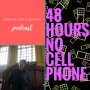 Artwork for 48 Hours No Cell Phone-AUDIO version