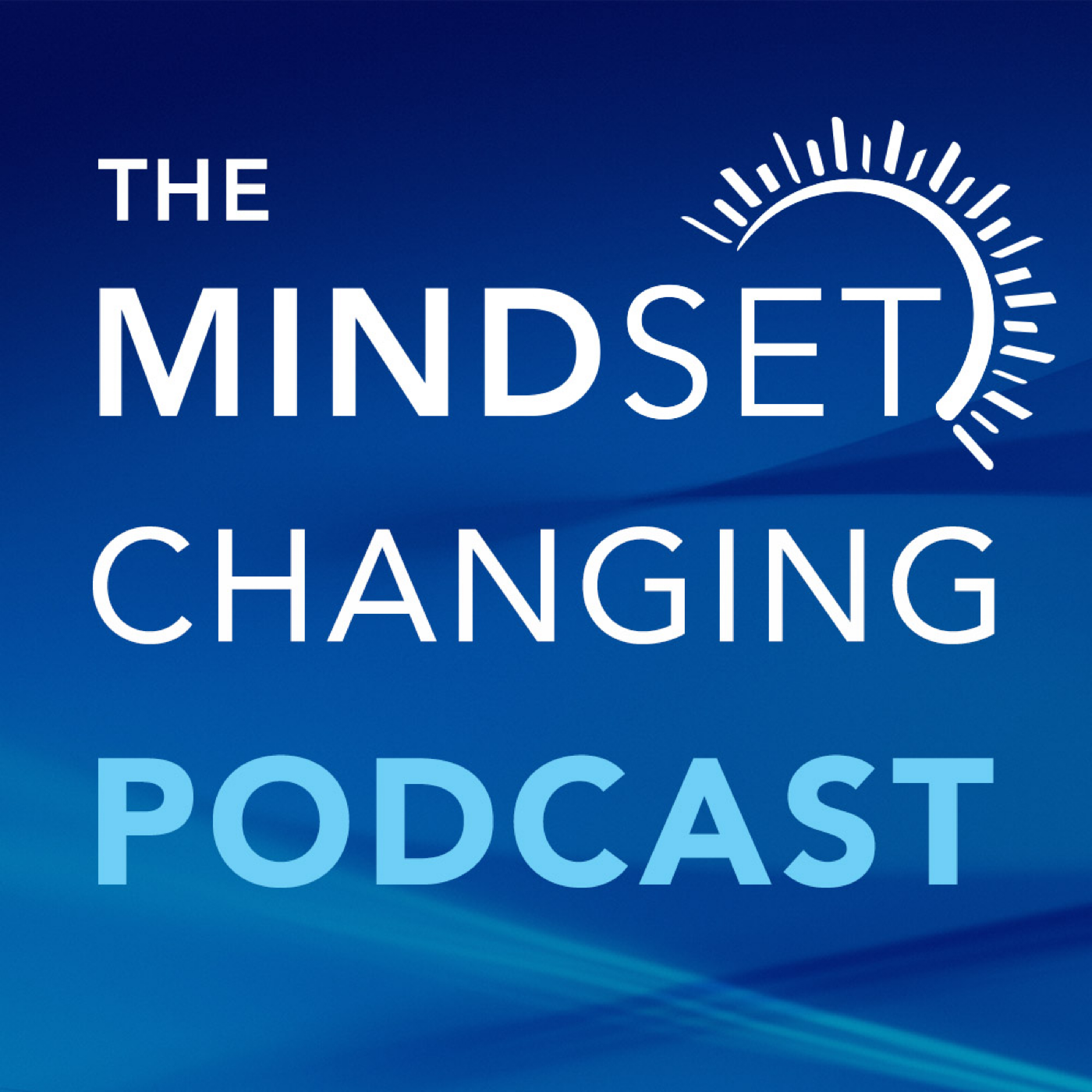 The Mindset Changing Podcast show art