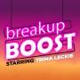 Artwork for #83: Get BONUS Episodes of breakup BOOST