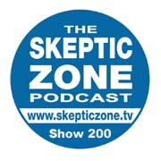 The Skeptic Zone #200 - 18.Aug.2012