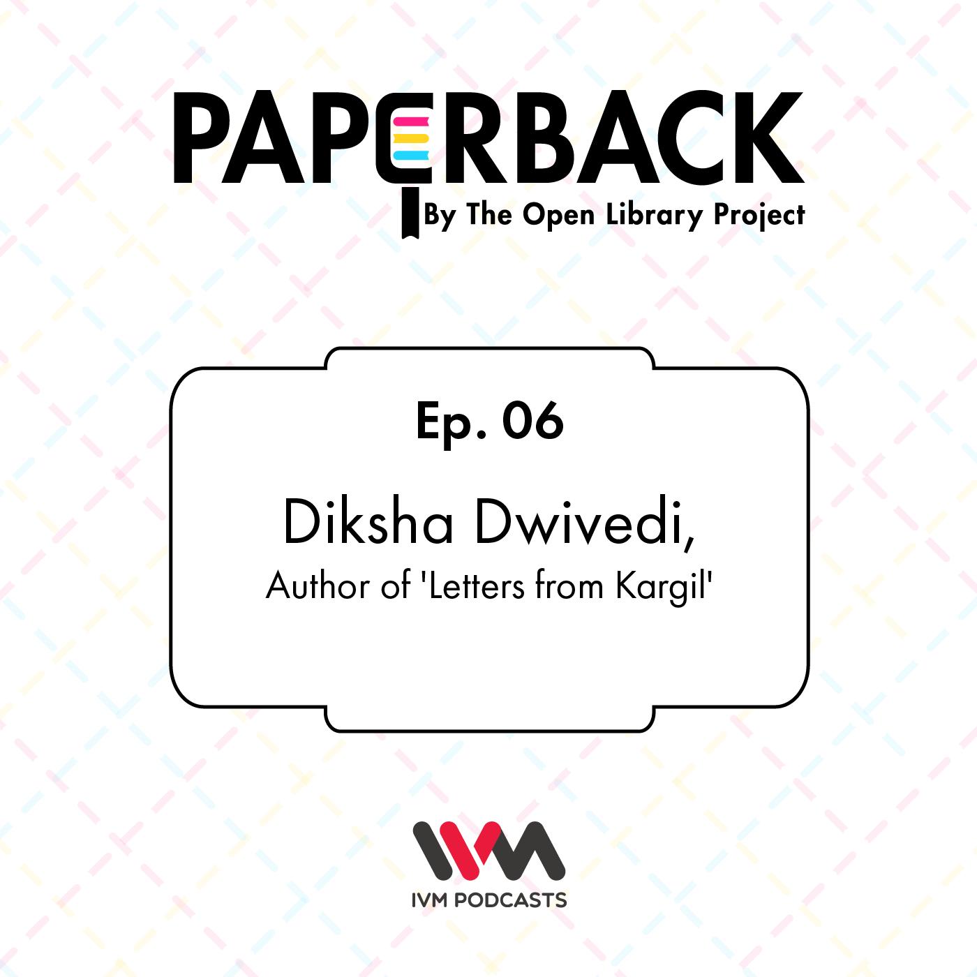 Ep. 06: Diksha Dwivedi