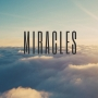 Artwork for Miracles, Part 8: The Greatest Miracle (Z. Bearss, 9.2.18)