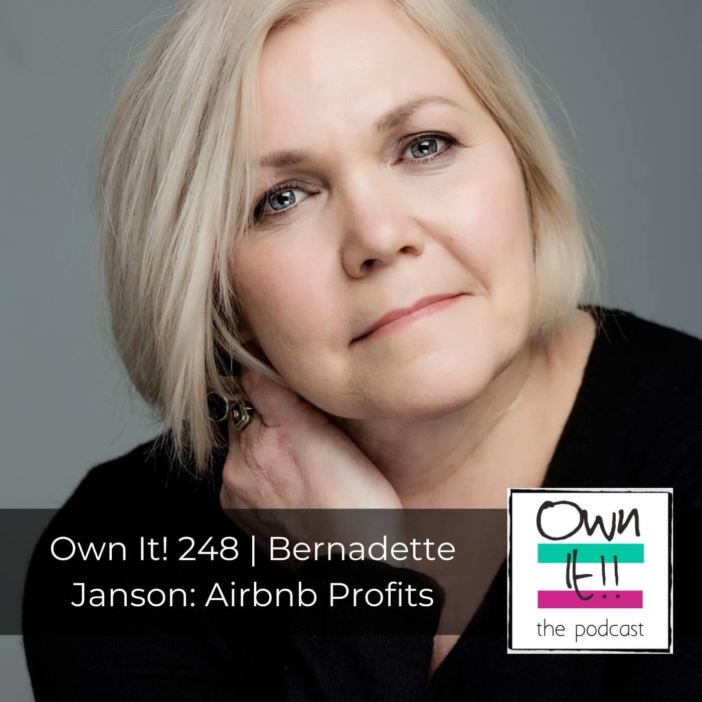 Artwork for Own It! 248 | Bernadette Janson: Airbnb Profits
