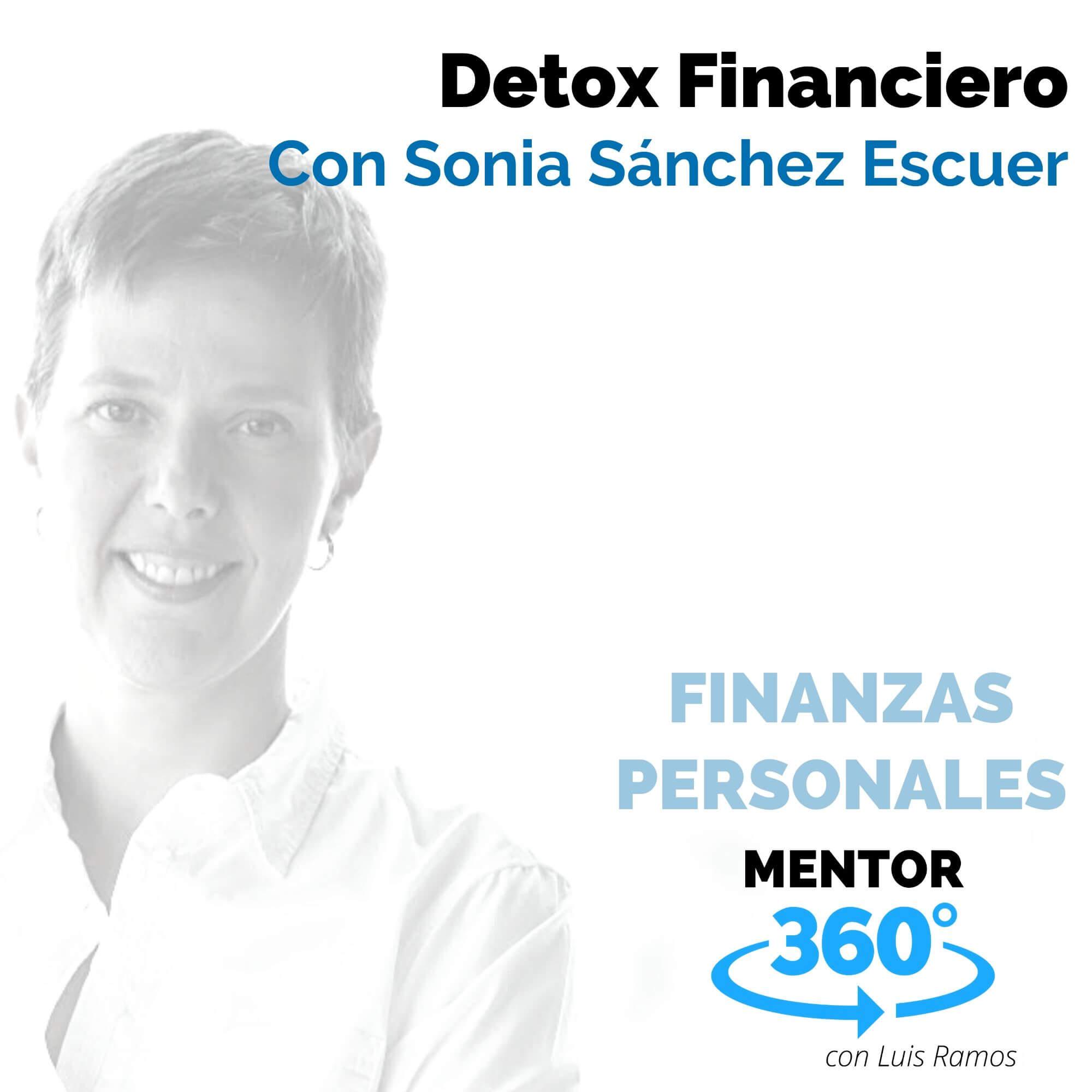Detox Financiero, con Sonia Sánchez Escuer - FINANZAS PERSONALES