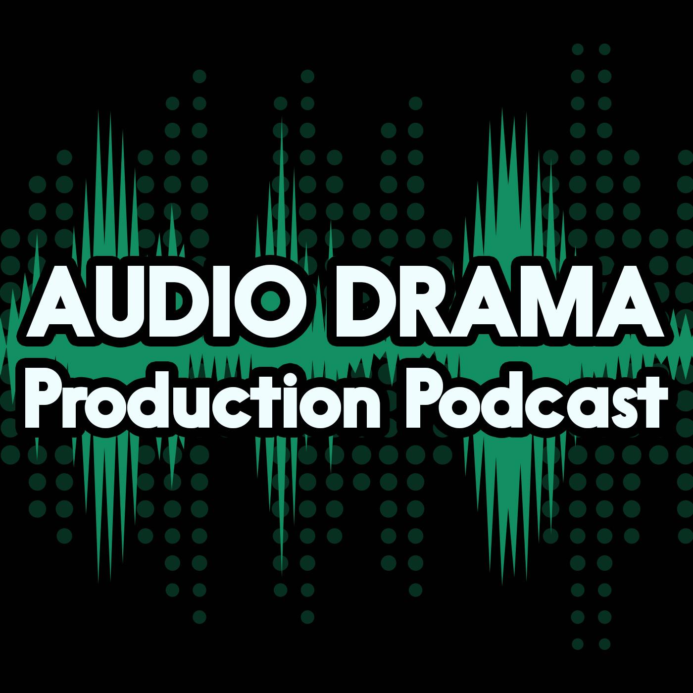 Audio Drama Production Podcast: How to make radio drama, radio plays, & audio fiction logo