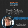 Artwork for 023 Websites Are Dead: How Virtual Reality Will Kill The Website with Michael Soareverix
