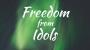 Artwork for Freedom from Idols