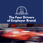 Artwork for The Four Drivers of Employer Brand