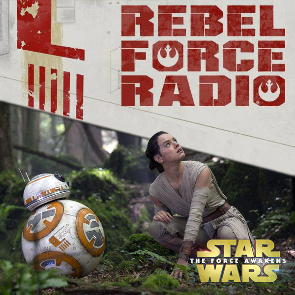 Rebel Force Radio: TFA Review Show #4