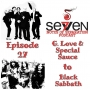 Artwork for Episode Twenty-Seven - G. Love & Special Sauce to Black Sabbath