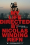 Artwork for Ep. 118 - My Life Directed By Nicolas Winding Refn (Hearts of Darkness: A Filmmaker's Apocalypse vs. American Movie)