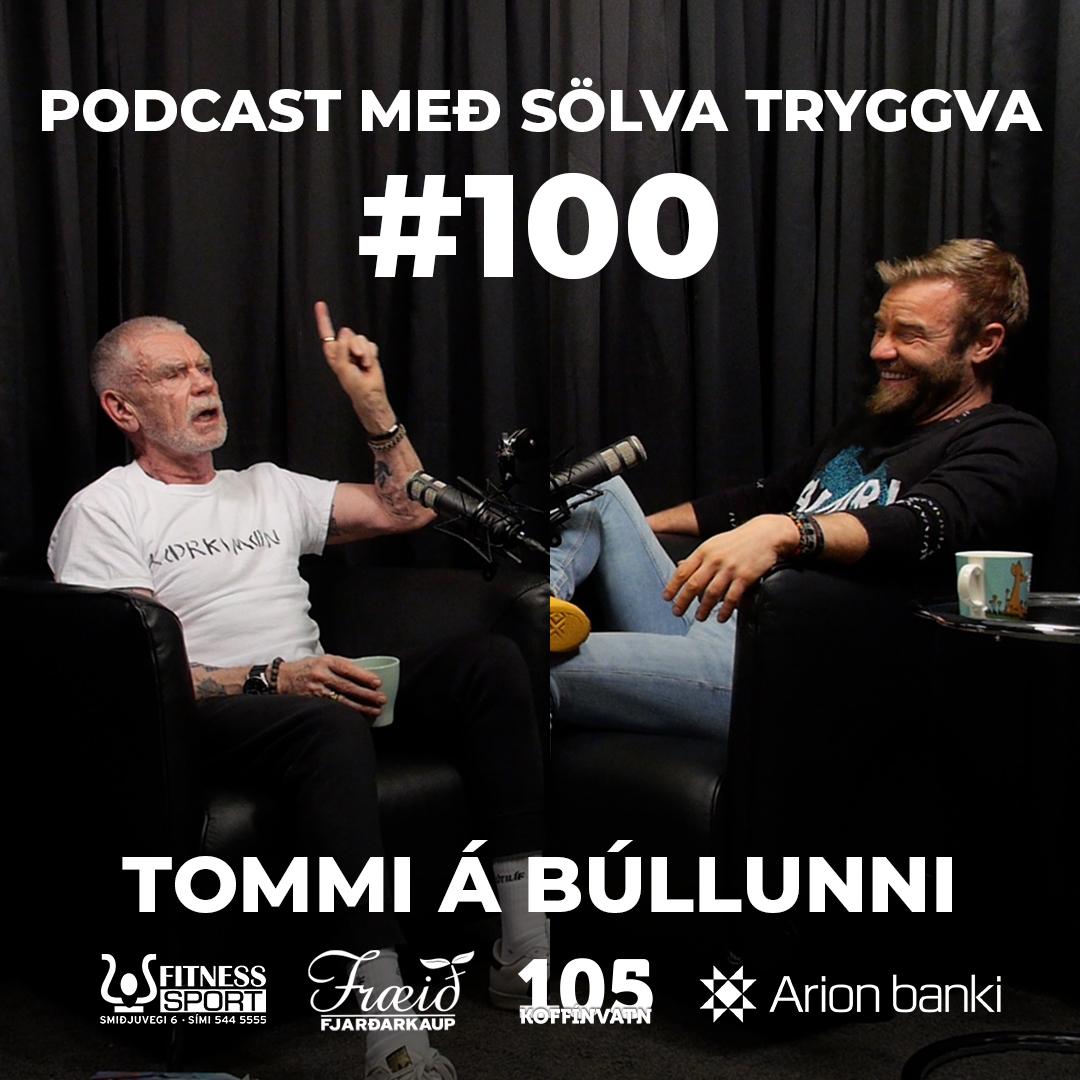 #100 Tommi á Búllunni