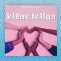 Artwork for Be A Weaver, Not A Ripper