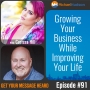 Artwork for 091: Growing Your Business While Improving Your Life with Carissa Hill