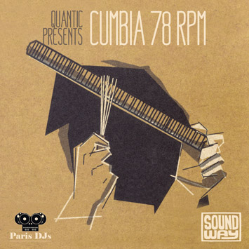 Quantic - Cumbia 78 RPM MIx