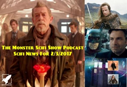 The Monster Scifi Show Podcast - Scifi News for 2/3/2017