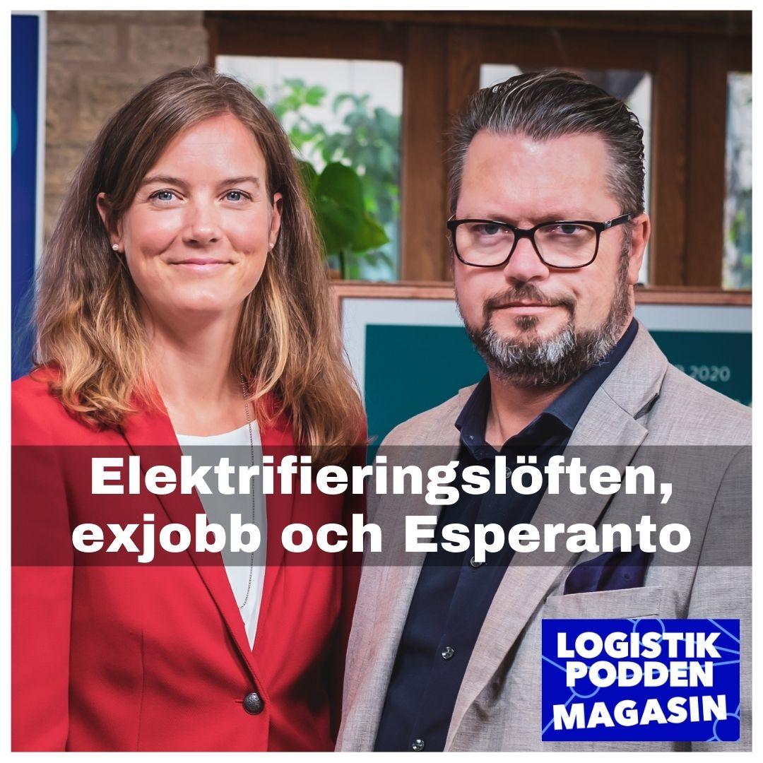 Logistikpodden Magasin #28 - Elektrifieringslöften, exjobb och Esperanto