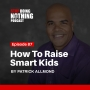 Artwork for SDN087: How to Raise Smart Kids